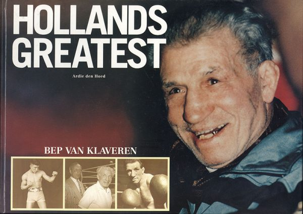 Holland Greatest Bep van Klaveren