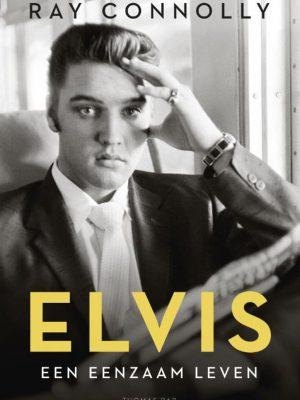 Elvis, een eenzaam leven - Ray Connolly