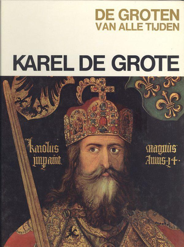 De groten van alle tijden - Karel de Grote