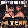 Kinky on the Beach - 14 Year Anniversary
