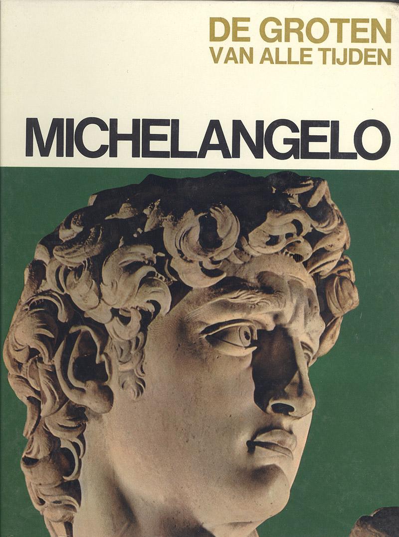 De groten van alle tijden - Michelangelo