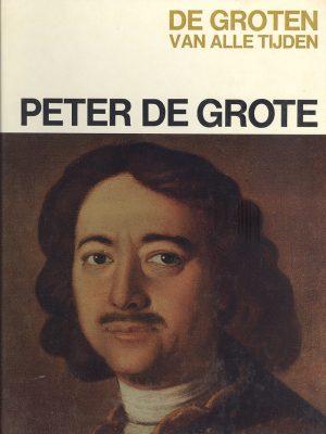 De groten van alle tijden - Peter de Grote