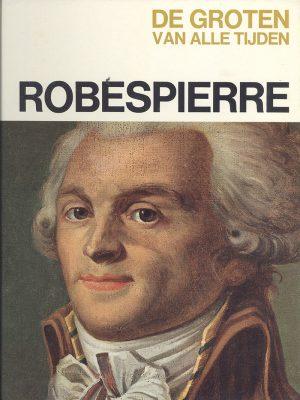 De groten van alle tijden - Robespierre