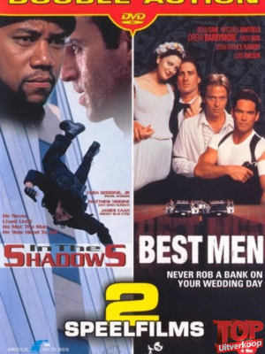 In the shadows / Best Men (2 speelfilms)
