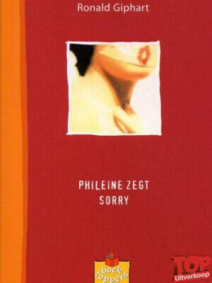 Phileie zegt Sorry - Ronald Giphart