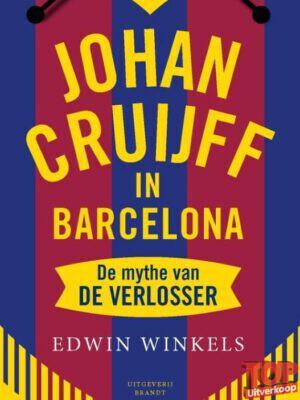 Johan Cruijff in Barcelonade mythe van de verlosser