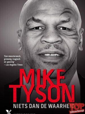 Mike Tyson - Niets dan de waarheid